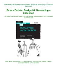 Fashion Designing Books For Beginners Free Download Pdf Download Pdf Online Basics Fashion Design 04 Developing A