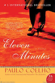 eleven minutes paulo coelho paperback eleven minutes