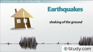 Shaking and vibration at the surface of the earth resulting from underground movement. Destruction Caused By Earthquakes Earth Science Class Video Study Com