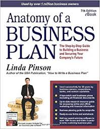 Amazon Com Anatomy Of A Business Plan The Step By Step