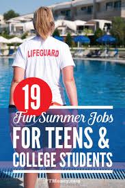 Summer Jobs 39 Summer Jobs For Teens And College Students Summer Jobs