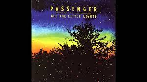 Passenger All The Little Lights Acoustic Passenger All The Little Lights Acoustic