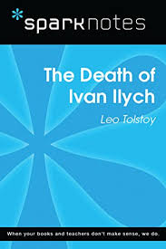 the death of ivan ilych sparknotes literature guide sparknotes  the death of ivan ilych sparknotes literature guide sparknotes literature guide series
