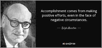 Accomplishment Quotes Stunning Ralph Marston Quote Accomplishment Comes From Making Positive
