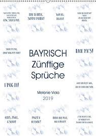 Bayrisch Zünftige Sprüche Wandkalender 2019 Din A3 Hoch Do Legst