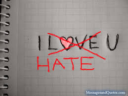 Love Hate Quotes Inspiration I Hate You Messages Messages And Quotes