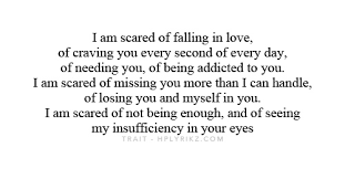 Evy — I want to be in love but im scared at times i dont... via Relatably.com