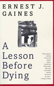 a lesson before dying nea a lesson before dying book cover typographic layout author and book title