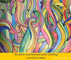 go beyond coloring books 4 creative ideas