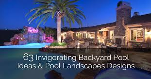 Backyard Designs With Pool Simple 48 Invigorating Backyard Pool Ideas Pool Landscapes Designs Home