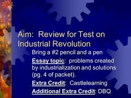 industrial revolution inventions and innovations ppt video  aim review for test on industrial revolution bring a 2 pencil and a pen