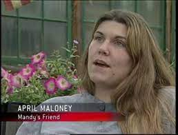 April Maloney, Mandy's friend   Forensic Files: Sphere of Influence (TV  episode 2003)   Tv episodes, Forensic files, Movies