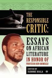 the responsible critic essays on african literature in honor of  image 1