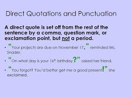 Quotes For Ex Punctuation End Marks Commas Quotation