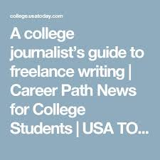 a college journalist s guide to lance writing