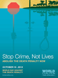 poster th world day  against the death penalty in 2013 full text
