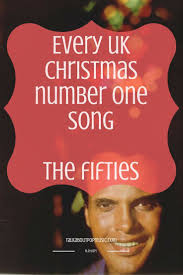 Charts Every Uk Christmas Number One The Fifties Talk