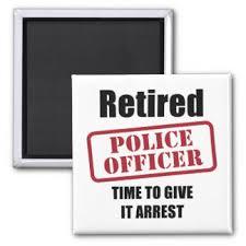 retired police officer magnet