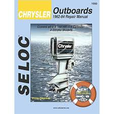amazon com chrysler outboards 1962 1984 3 5 150 hp engine repair chrysler outboards 1962 1984 3 5 150 hp engine repair manual
