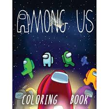 Free online coloring among us. Among Us Coloring Book 50 Premium Coloring Pages For Kids And Adults Enjoy Drawing And Coloring Them As You Want Paperback Walmart Com Walmart Com