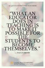 25 Best Quotes About Teaching Teaching Quotes Teaching Quotes