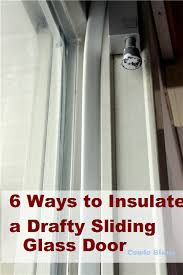 six ways to stop sliding patio door drafts