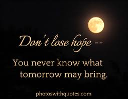 Hope Quotes On Pictures And Images To Inspire And Encourage All Stunning QuotesCom