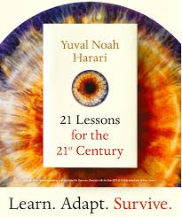 Image result for 21 lessons for the 21st century by yuval noah harari