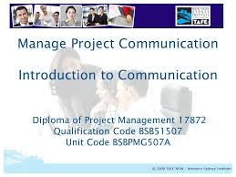 manage project communication introduction to communication diploma  1 manage project communication introduction to communication diploma