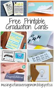 Free Printable Graduation Cards Musings Of An Average Mom Graduation Cards