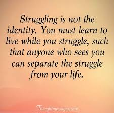 40 Inspirational Quotes About Life And Struggles The Right Messages Amazing Inspirational Quotes About Life And Struggles