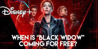 "Black Widow"" Coming To Disney Plus ..."