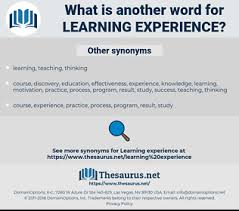 Synonyms For Learning Experience Thesaurus Net