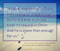 Radical Christianity Quotes Best of 24 Inspirational Quotes From Pastors Authentic Christian Living