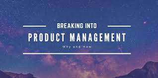 How To Get Into Management Breaking Into Product Management Noteworthy The Journal Blog