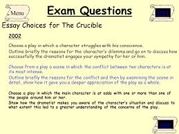 the crucible arthur miller ppt  exam questions essay choices for the crucible menu 2001 2003 2002