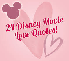 Disney Love Quotes Stunning 48 Disney Movie Love Quotes Disney Baby