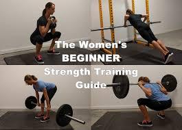 The Womens Beginner Strength Training Guide