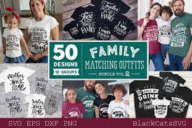 ✓ free for commercial use ✓ high quality images. Family Matching Outfits Svg Bundle 50 Designs Vol 1 Free Download Freedownloadae