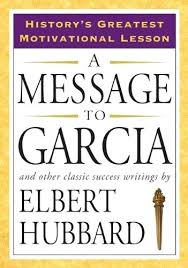 letter to garcia a message to and other classic success writings  letter to garcia a message to and other classic success writings letter to garcia pdf