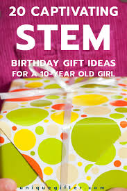 20 stem birthday gift ideas for a 10 year old