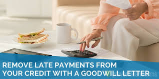 Goodwill Letter Sample 2019 Remove Late Payments From Credit Report