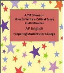 best critical essay ideas claim evidence a tip sheet on writing a critical essay in 40 minutes