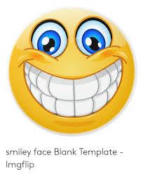 Smiley Face Blank Template Imgflip Blank Meme On Me Me