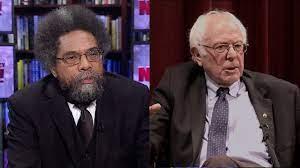 Cornel West: Unlike Bernie Sanders, I'm ...