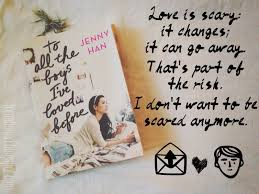 These are ones she's written. My Favorite Quotes From To All The Boys I Ve Loved Before By Jenny Han By Kara Medium