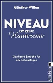 Niveau Ist Keine Hautcreme Amazonde Günther Willen Bücher