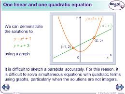 one linear and one quadratic equation