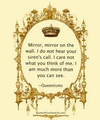 Mirror Mirror On The Wall Quote Awesome The Mirror Does Not See Queenisms Queen Of Your Own Life