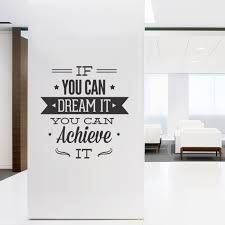 inspirational office decor.  inspirational amazing wall decals for office decal quotes art typographic  sticker dream it achieve throughout inspirational decor y